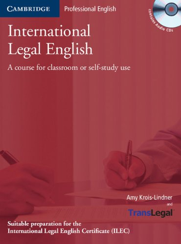 International Legal English Student's Book with Audio CDs (3): A Course for Classroom or Self-Study Use (Cambridge Professional English)