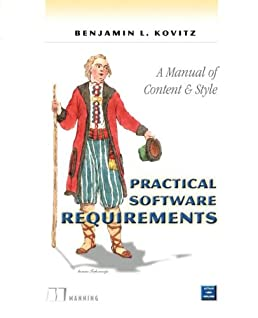 practical software requirements a manual of content and style rh amazon com manual of requirements for family child care manual of requirements for child care centers nj 2017
