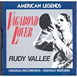 Vagabond Lover by Rudy Vallee (1990-02-02)