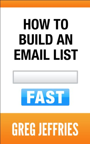 How To Build An Email List Fast: A Step-By-Step Blueprint
