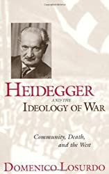 Heidegger and the Ideology of War: Community, Death, and the West