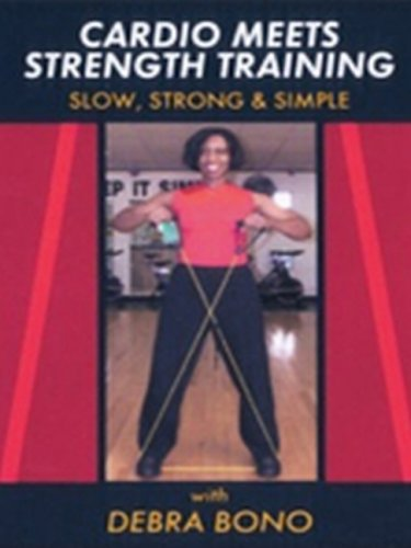 DVD : Cardio Meets Strength Training: Slow Strong Simple (DVD)