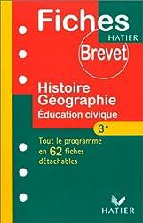 Fiches brevet, histoire, géographie, éducation civique - 3e