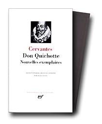 La Pléiade - Don Quichotte - Nouvelles exemplaires par Cervantes