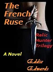 The French Ruse (The Relic Hunter Trilogy Book 2)