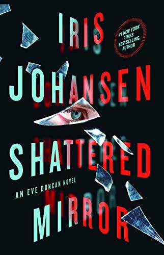Shattered Mirror (An Eve Duncan Novel)