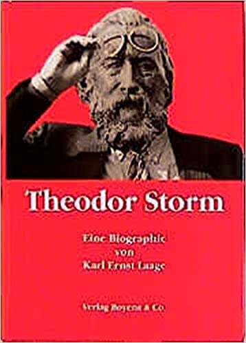 theodor storm biographie german edition karl ernst laage 9783804208568 amazoncom books - Theodor Storm Lebenslauf