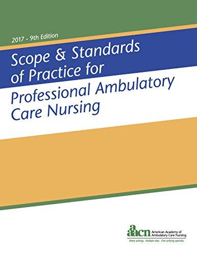Scope & Standards of Practice for Professional Ambulatory Care Nursing (School Nursing Scope And Standards Of Practice)