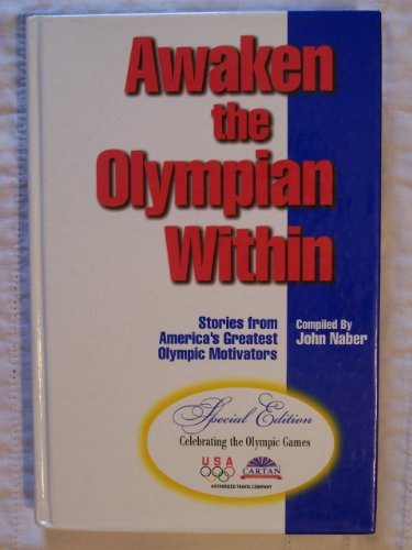Awaken the Olympian Within: Stories From America's Greatest Olympic - Shopping Ca Torrance
