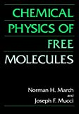 img - for Chemical Physics of Free Molecules book / textbook / text book