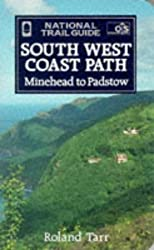 The South West Coast Path: Minehead to Padstow (National Trail Guide)