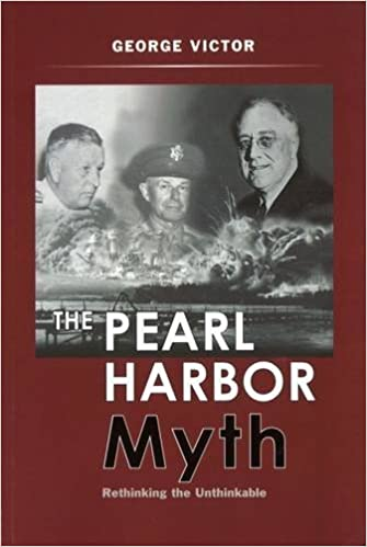 The pearl harbor myth rethinking the unthinkable potomacs the pearl harbor myth rethinking the unthinkable potomacs military controversies dr george victor phd 9781597971614 amazon books fandeluxe Gallery