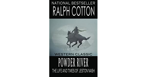 Amazon.com: Powder River: The Life and Times of Jeston Nash ...