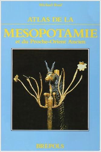 Livres ATLAS DE LA MESOPOTAMIE ET DU PROCHE ORIENT epub, pdf