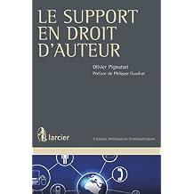 Le support en droit d'auteur (Création Information Communication) (French Edition)
