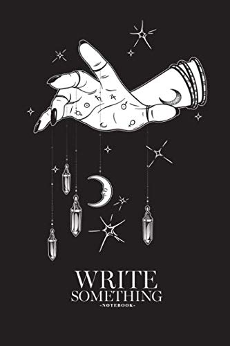 Notebook - Write something: Female hand with gem pendants and moon hand drawn notebook, Daily Journal, Composition Book Journal, College Ruled Paper, 6 x 9 inches (100sheets) ()