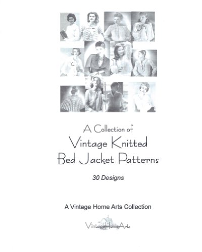 A Collection of Vintage Knitted Bed Jacket - Knitting Bed Jacket Pattern