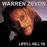 Life'll Kill Ya