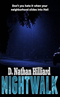 Nightwalk by D. Nathan Hilliard ebook deal