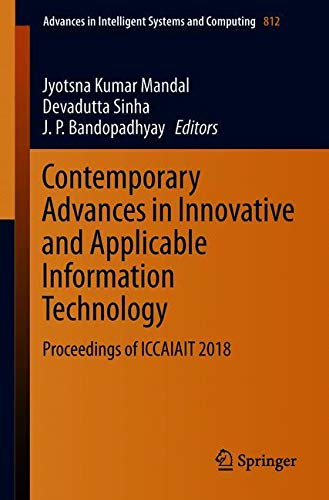 Contemporary Advances In Innovative And Applicable Information Technology  Proceedings Of Iccaiait 2018  Advances In Intelligent Systems And Computing