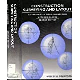 img - for Construction Surveying and Layout: A Step-By-Step Field Engineering Methods Manual by Wesley G. Crawford (1995-09-03) book / textbook / text book