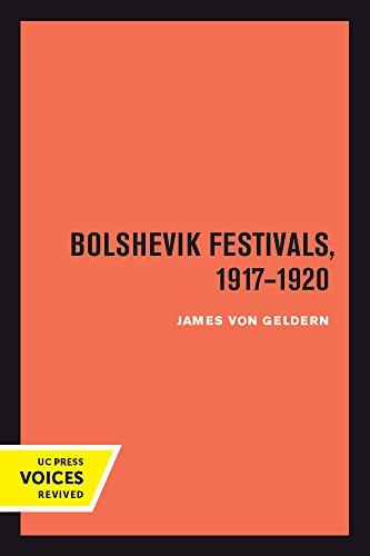 Bolshevik Festivals, 1917–1920