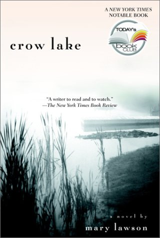 Crow Lake: A Novel by [Lawson, Mary]