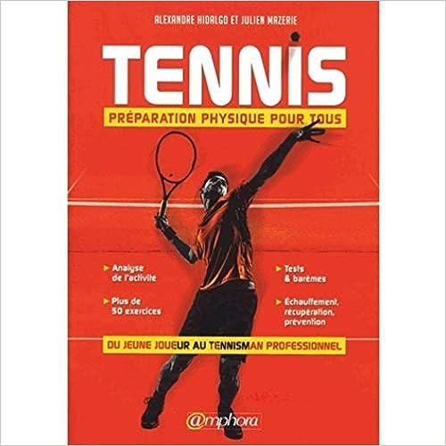 preparation physique tennis alexandre hidalgo