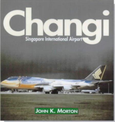 Changi: Singapore International Airport