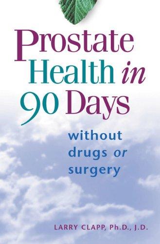 Prostate Health Days Larry Clapp ebook