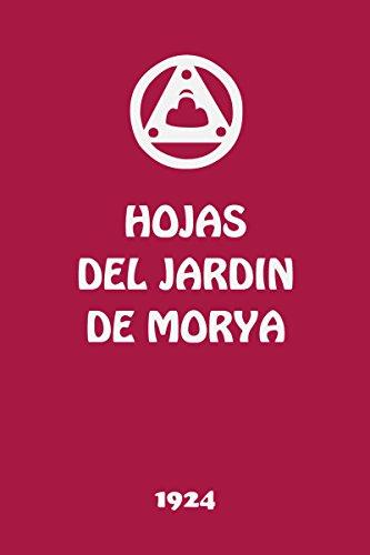 Hojas del Jardín de Morya I: La Llamada (Spanish Edition)