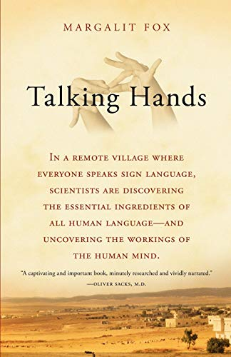 Talking Hands: What Sign Language Reveals About the