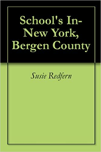 Read School's In-New York, Bergen County PDF, azw (Kindle)