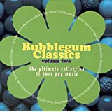 Bubblegum Classics, Volume Two