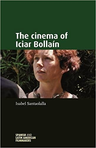 Amazon.com: The cinema of Iciar Bollain (Spanish and Latin American Filmmakers MUP) (9780719080586): Isabel Santaolalla: Books