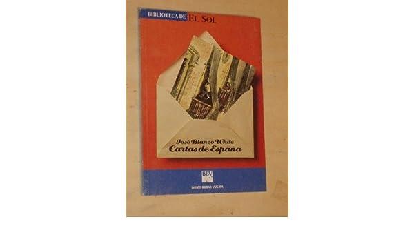 Cartas de Espana / Letters from Spain (El Libro De Bolsillo ...