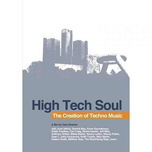 High Tech Soul: The Creation Of Techno Music (High Tech Soul The Creation Of Techno Music)