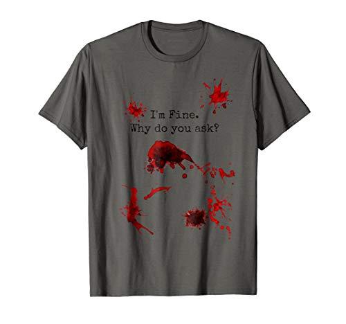 I'm Fine Halloween Graphic Slash Injury Blood