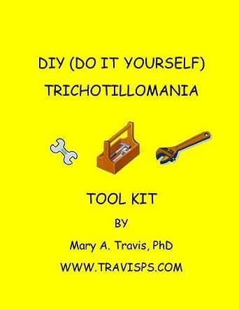 Amazon diy do it yourself trichotillomania toolkit ebook print list price 1299 solutioingenieria Choice Image