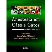 Anestesia em Cães e Gatos