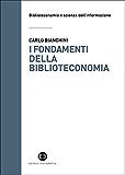 I fondamenti della biblioteconomia: Attualità del pensiero di S.R. Ranganathan