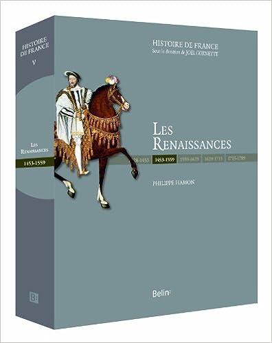 Livres à télécharger gratuitement kindle Les Renaissances (1453-1559) PDF ePub 2701153069