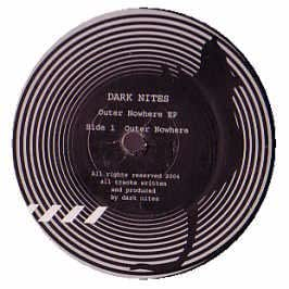 DARK NITES / OUTER NOWHERE EP