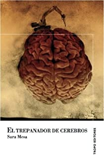 Trepanador De Cerebros,El ) par Mesa