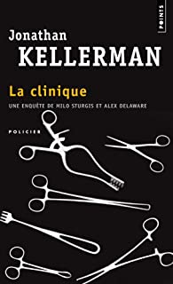 La clinique : roman, Kellerman, Jonathan