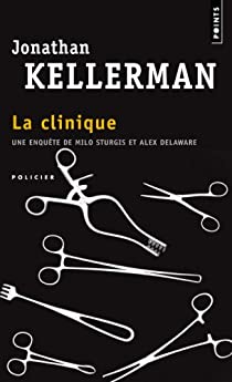 La Clinique par Kellerman