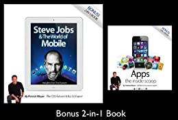 STEVE JOBS & THE WORLD OF MOBILE by [Meyer, Patrick]
