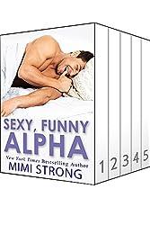 Sexy, Funny, Alpha