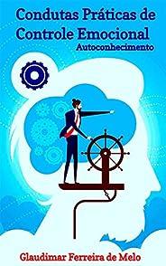 Condutas Práticas de Controle Emocional: Autoconhecimento
