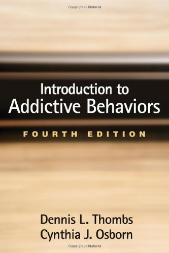 Introduction to Addictive Behaviors, Fourth Edition
